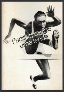 パジーリャの伝記『Padilha, quase uma lenda』の表紙