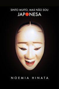 『Sinto muito,mas não sou japonesa』の表紙